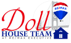 The Doll House Team