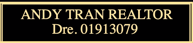 ANDY TRAN REALTOR, DRE. 01913079